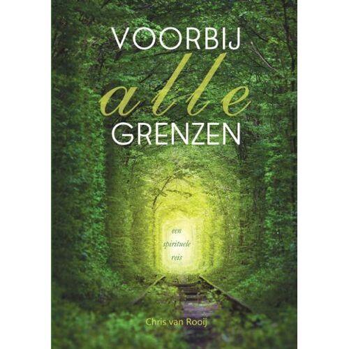 Voorbij alle grenzen - Chris van Rooij (ISBN: 9789402246858)
