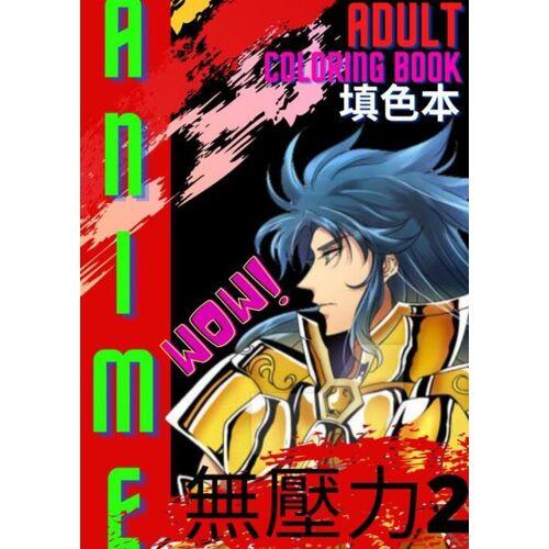 Volwassenen Anime Kleurboek : No Stress Anime Vol.2 - Hakomuro Satoshi (ISBN: 9789403625959)