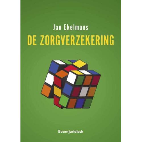 De zorgverzekering - Jan Ekelmans (ISBN: 9789460944734)