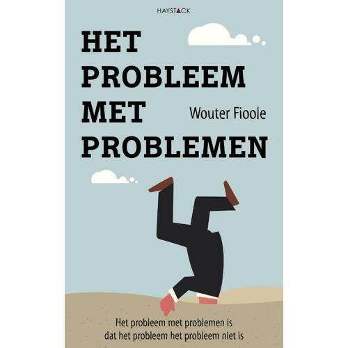 Het probleem met problemen - Wouter Fioole (ISBN: 9789461262479)
