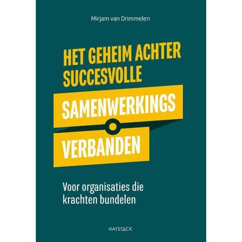 Het geheim achter succesvolle samenwerkingsverbanden - Mirjam van Drimmelen (ISBN: 9789461264060)