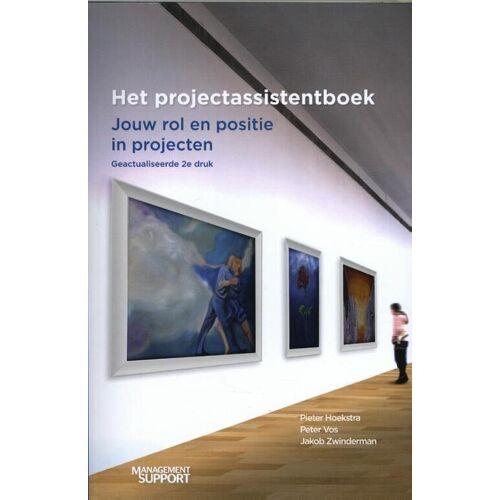 Het projectassistentboek - Jakob Zwinderman, Peter Vos, Pieter Hoekstra (ISBN: 9789462155596)