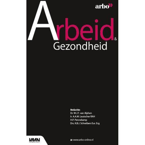 Arbeid & Gezondheid - (ISBN: 9789462156005)