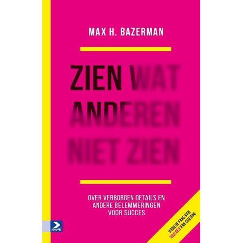 Zien wat anderen niet zien - Max H. Bazerman (ISBN: 9789462200944)