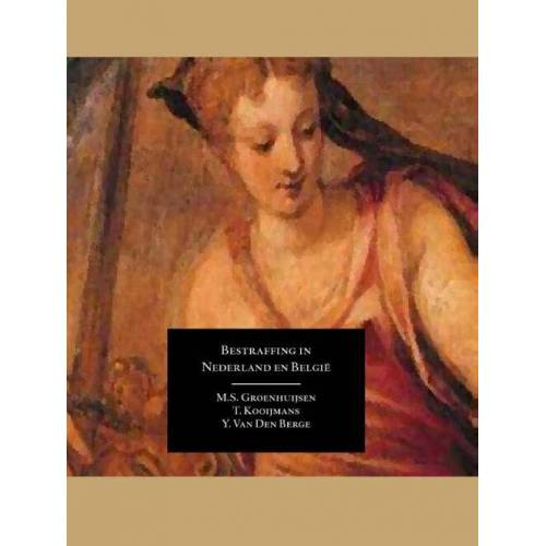 Bestraffing in Nederland en Belgie - Marc Groenhuijsen (ISBN: 9789462400368)