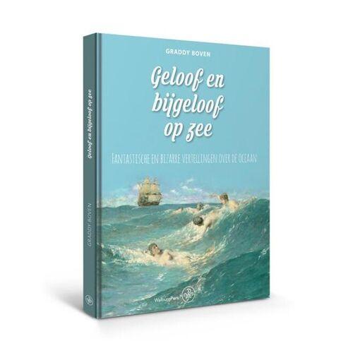 Geloof en bijgeloof op zee - Graddy Boven (ISBN: 9789462494459)
