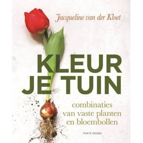 Kleur je tuin - Jacqueline van der Kloet (ISBN: 9789462501751)
