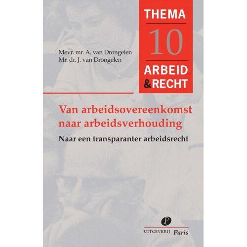 Van arbeidsovereenkomst naar arbeidsverhouding - A. van Drongelen, J. van Drongelen (ISBN: 9789462511200)