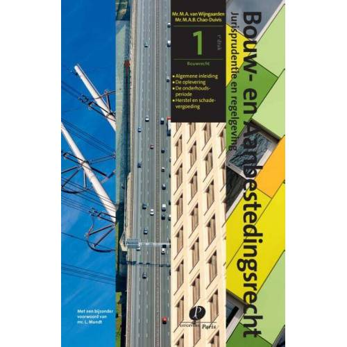 Bouwrecht - M.A.B. Chao-Duivis, M.A. van Wijngaarden (ISBN: 9789462511651)