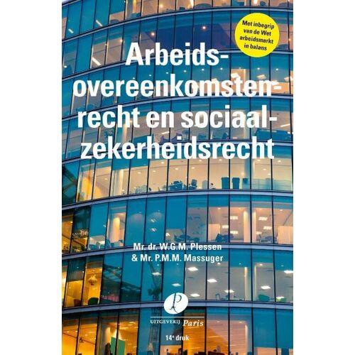Arbeidsovereenkomstenrecht en sociaalzekerheidsrecht - Piet Massuger, Willem Plessen (ISBN: 9789462512061)