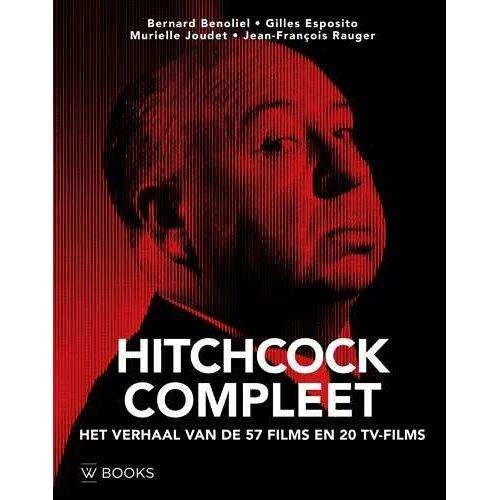 Hitchcock compleet - Bernard Benoliel (ISBN: 9789462583979)