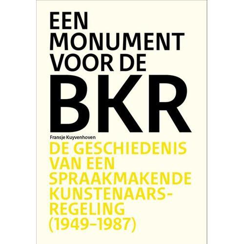 Monument voor de BKR - Fransje Kuyvenhoven (ISBN: 9789462623118)