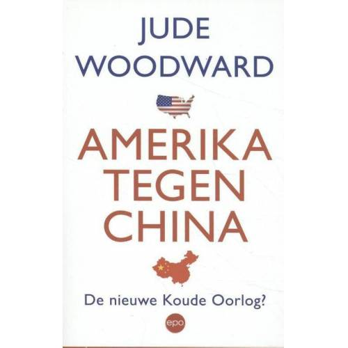 Amerika tegen China - Jude Woodward (ISBN: 9789462671430)
