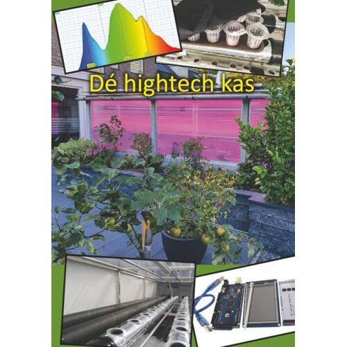 De hightech kas - Theo van Lieshout (ISBN: 9789462719170)