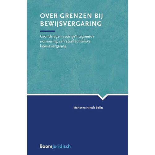 Over grenzen bij bewijsvergaring - Marianne Hirsch Ballin (ISBN: 9789462749399)