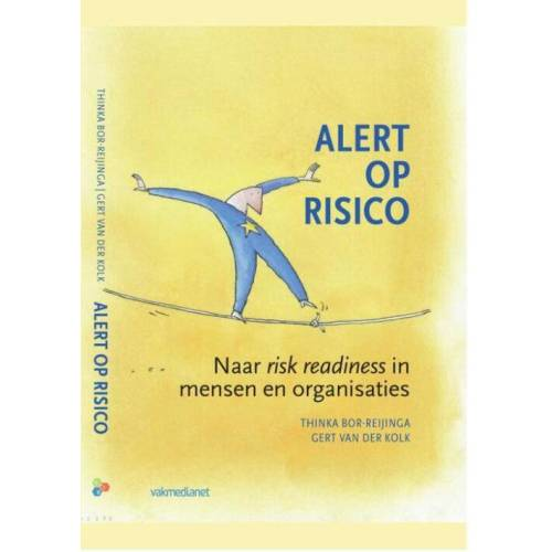 Alert op risico - Gert van der Kolk, Thinka Bor-Reijinga (ISBN: 9789462760240)