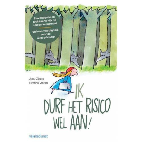 Ik durf het risico wel aan! - Jaap Zijlstra, Lizanne Vroom (ISBN: 9789462760295)