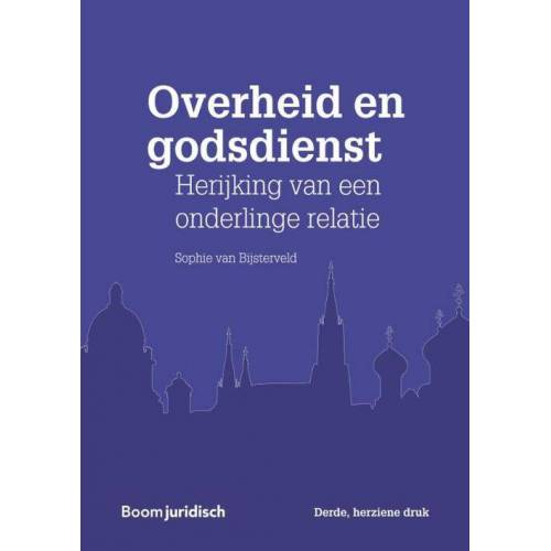 Overheid en godsdienst - Sophie van Bijsterveld (ISBN: 9789462904606)
