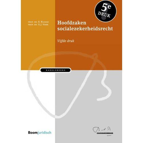 Hoofdzaken socialezekerheidsrecht - G.J. Vonk, S. Klosse (ISBN: 9789462907492)