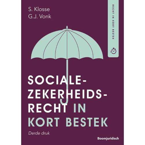 Socialezekerheidsrecht in kort bestek - G.J. Vonk, S. Klosse (ISBN: 9789462907690)