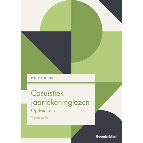 Casuïstiek jaarrekeninglezen - P.R. de Geus (ISBN: 9789462907706)