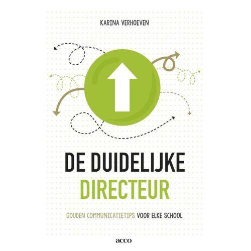 De duidelijke directeur - Karina Verhoeven (ISBN: 9789462927360)