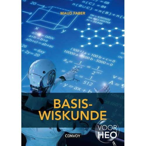 Basiswiskunde voor HEO - S.M. Faber (ISBN: 9789463171908)