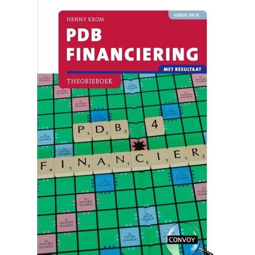 PDB Financiering met resultaat - H.M.M. Krom (ISBN: 9789463172769)