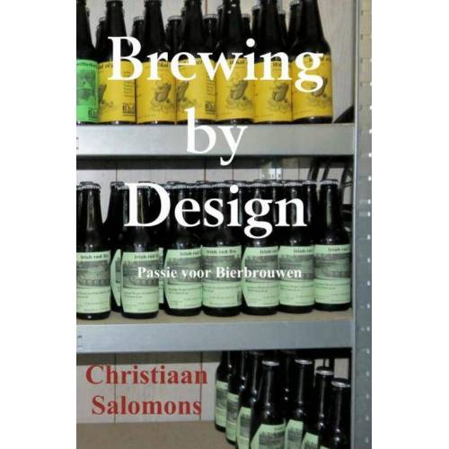 Brewing by Design - Christiaan Salomons (ISBN: 9789463678520)