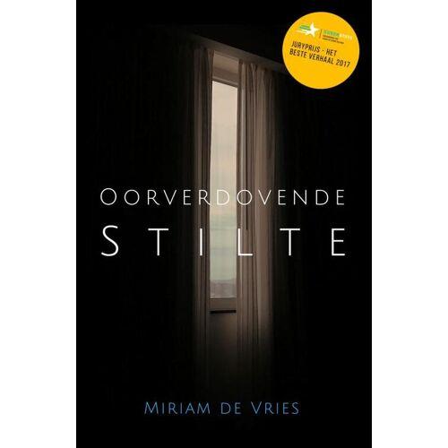 Oorverdovende Stilte - Miriam de Vries (ISBN: 9789463678667)