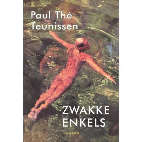 Zwakke enkels - Paul Thé Teunissen (ISBN: 9789463810067)