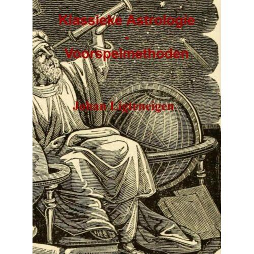 Klassieke Astrologie - Johan Ligteneigen (ISBN: 9789464182453)