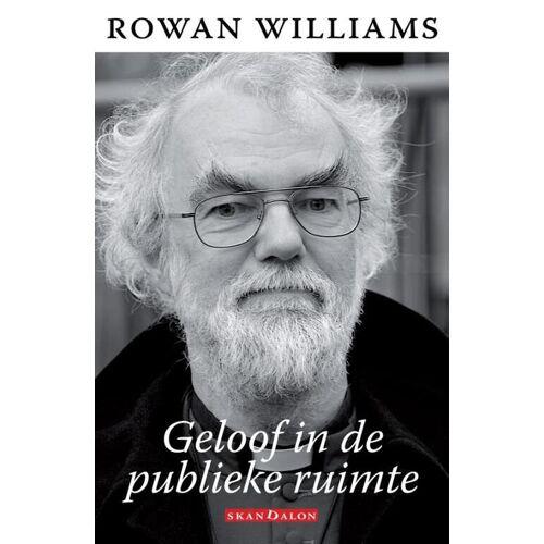 Geloof in de publieke ruimte - Rowan Williams (ISBN: 9789490708771)