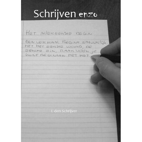 Schrijven enzo - I. den Schrijver (ISBN: 9789490902407)
