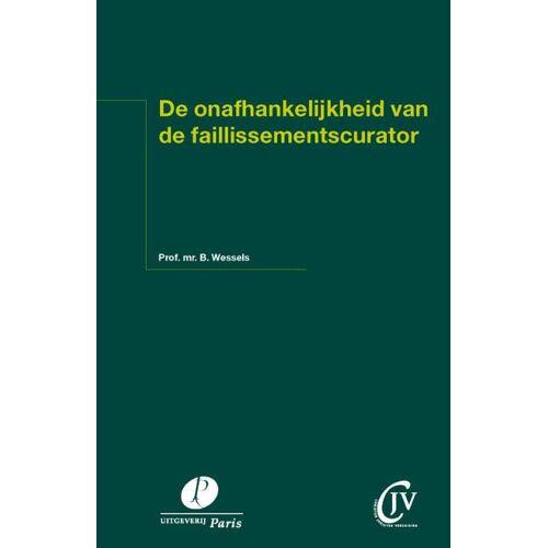 De onafhankelijkheid van de faillissementscurator - B. Wessels (ISBN: 9789490962968)