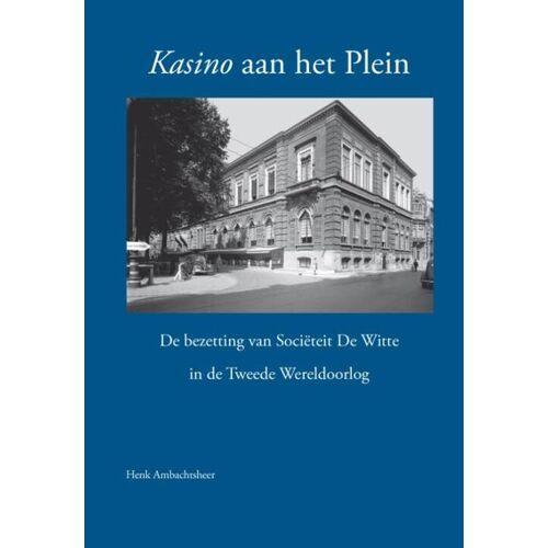 Kasino aan het plein - Henk Ambachtsheer (ISBN: 9789491168710)