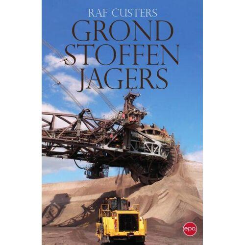 Grondstoffenjagers - Raf Custers (ISBN: 9789491297427)