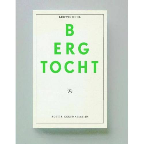 Bergtocht - Ludwig Hohl (ISBN: 9789491717062)