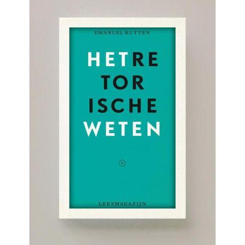 Het retorische weten - Emanuel Rutten (ISBN: 9789491717499)