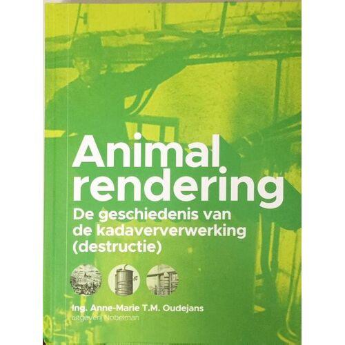 Animal Rendering - Anne-Marie T.M. Oudejans (ISBN: 9789491737282)