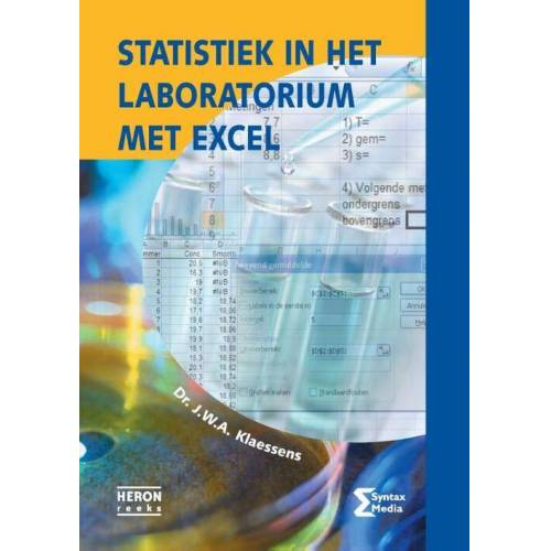 Statistiek in het laboratorium met Excel - J.W.A. Klaessens (ISBN: 9789491764141)