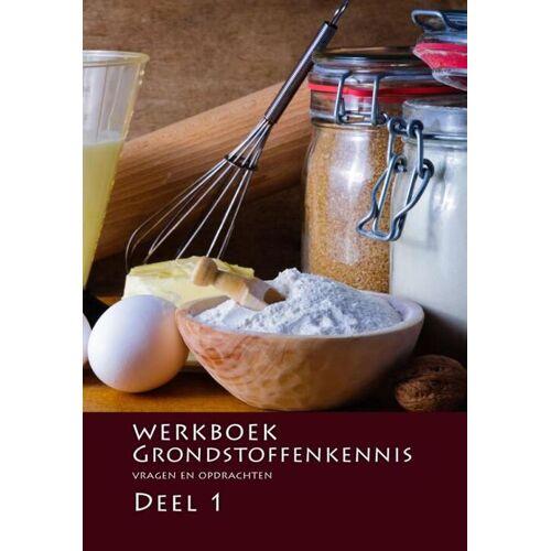 Werkboek grondstoffenkennis - Nederlands Bakkerij Centrum (ISBN: 9789491849398)
