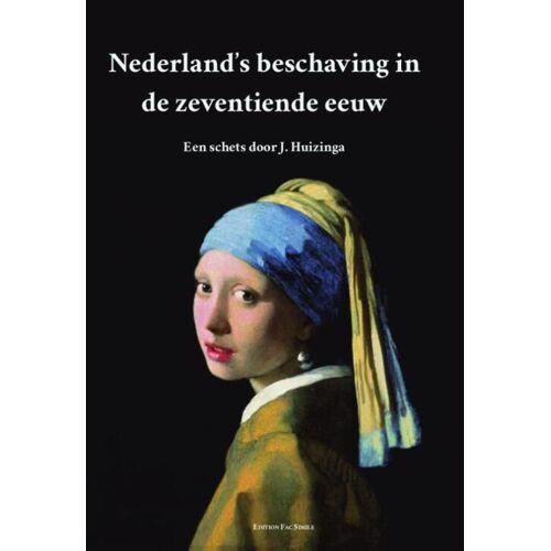 Nederland's beschaving in de zeventiende eeuw - Johan Huizinga (ISBN: 9789491982323)