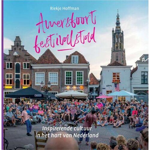 Amersfoort festivalstad - Ida Bromberg (ISBN: 9789492055699)