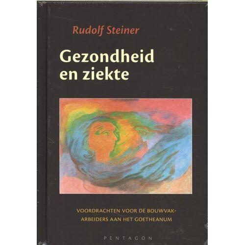 Gezondheid en ziekte - Rudolf Steiner (ISBN: 9789492462107)