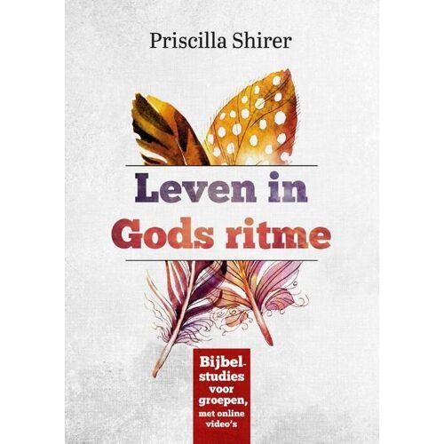 Leven in Gods ritme - Priscilla Shirer (ISBN: 9789492831378)