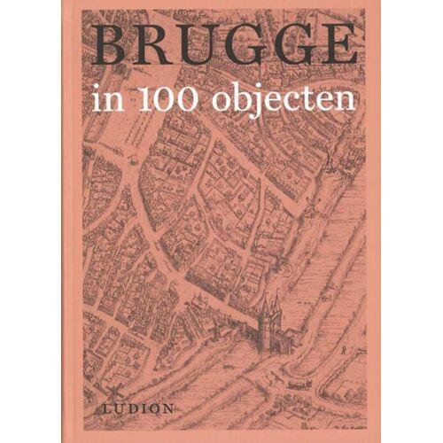 Brugge in 100 objecten - (ISBN: 9789493039483)