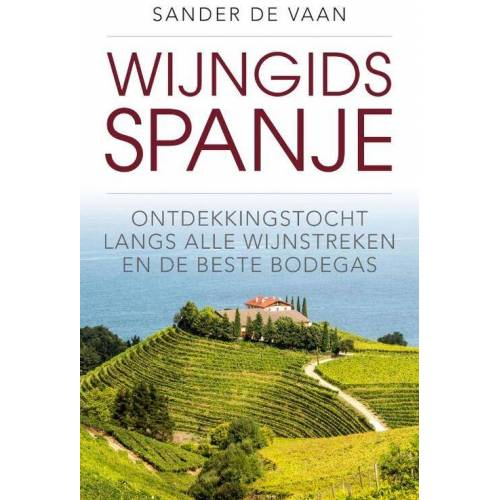 Wijngids Spanje - Sander de Vaan (ISBN: 9789493160040)