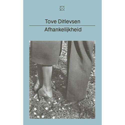 Afhankelijkheid - Tove Ditlevsen (ISBN: 9789493168626)