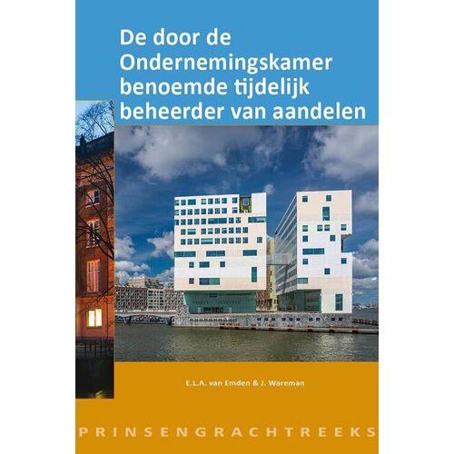 De door de Ondernemingskamer benoemde tijdelijk beheerder van aandelen - Erik van Emden, Juliette Wareman (ISBN: 9789493199125)